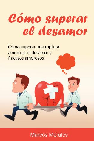 Cómo Superar La Ruptura Amorosa Y El Desamor Netmarke